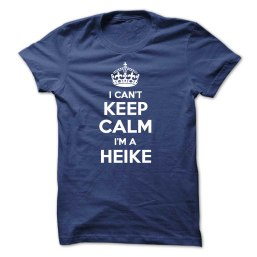 I-cant-keep-calm-Im-a-HEIKE